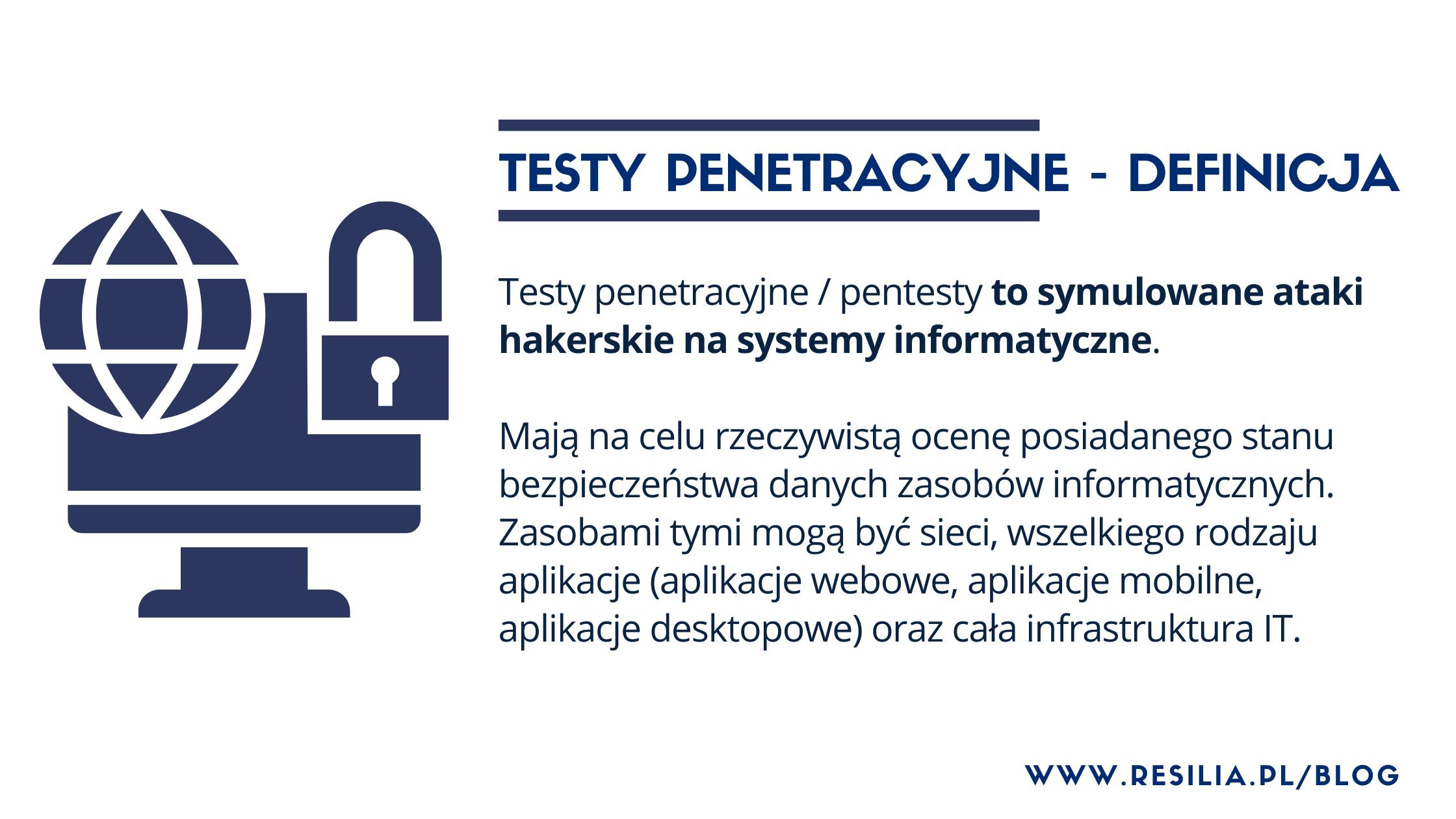 testy penetracyjne pentesty definicja co to znaczy